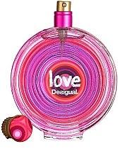 Parfumuri și produse cosmetice Desigual Love - Apă de toaletă (tester fără capac)