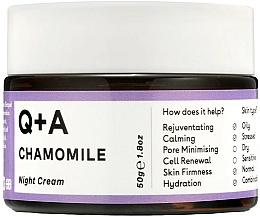 Parfumuri și produse cosmetice Cremă de noapte pentru față - Q+A Chamomile Night Cream