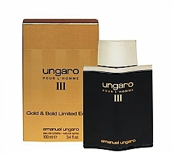 Parfumuri și produse cosmetice Ungaro Pour L'Homme III Gold & Bold Limited Edition - Apă de toaletă