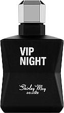 Parfumuri și produse cosmetice Shirley May Vip Night - Apă de toaletă