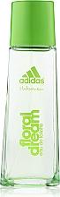 Parfumuri și produse cosmetice Adidas Floral Dream - Apă de toaletă