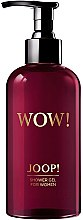 Parfumuri și produse cosmetice Joop! Wow! For Women - Gel de duș