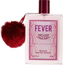 Parfumuri și produse cosmetice Chic&Love Fever - Apă de toaletă