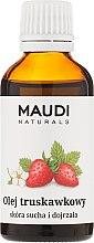 Parfumuri și produse cosmetice Ulei de căpșuni - Maudi