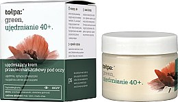 Parfumuri și produse cosmetice Crema antirid pentru pleoape - Tolpa Green Firming 40+ Anti-Wrinkle Eye And Eyelid Cream