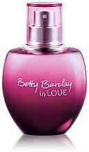 Parfumuri și produse cosmetice Betty Barclay In Love - Apă de toaletă