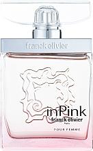 Parfumuri și produse cosmetice Franck Olivier In Pink - Apă de parfum