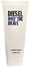 Parfumuri și produse cosmetice Diesel Only The Brave - Gel de duș