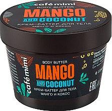 Parfumuri și produse cosmetice Cremă pentru corp - Cafe Mimi Body Butter Mango And Coconut