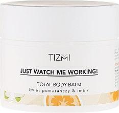 Parfumuri și produse cosmetice Balsam de corp - Tizmi Total Body Balm Orange Blossom & Ginger