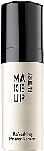 Parfumuri și produse cosmetice Primer-ser - Make Up Factory Refreshing Primer Serum