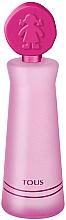 Parfumuri și produse cosmetice Tous Tous Kids Girl - Apă de toaletă