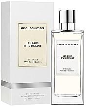 Parfumuri și produse cosmetice Angel Schlesser Les Eaux d'un Instant Intimate White Flowers - Apă de toaletă