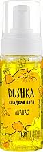 """Parfumuri și produse cosmetice Spumă de duș aerată """"Ananas"""" - Dushka Pineapple Shower Foam"""