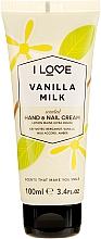 "Parfumuri și produse cosmetice Cremă de mâini ""Lapte vanilat"" - I Love Vanilla Milk Hand and Nail Cream"
