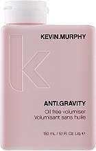 Parfumuri și produse cosmetice Gel pentru volumul părului pufos - Kevin.Murphy Anti.Gravity Oil Free Volumiser