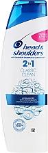"""Parfumuri și produse cosmetice Șampon 2 în 1 antimătreaţă """"Îngrijire de bază"""" - Head & Shoulders Classic Clean"""