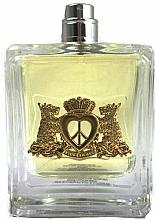 Parfumuri și produse cosmetice Juicy Couture Peace, Love & Juicy Couture - Apă de parfum (tester fără capac)