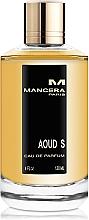 Parfumuri și produse cosmetice Mancera Aoud S - Apă de parfum