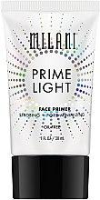 Parfumuri și produse cosmetice Primer de față, pentru reducerea porilor - Milani Prime Light Strobing + Pore-Minimizing Face Primer