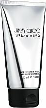 Parfumuri și produse cosmetice Jimmy Choo Urban Hero - Gel de duș