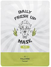 Parfumuri și produse cosmetice Mască din țesătură cu extract de aloe pentru față - Village 11 Factory Daily Fresh Up Mask Aloe