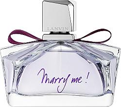 Lanvin Marry Me - Apă de parfum — Imagine N1