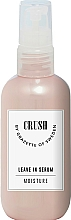 Parfumuri și produse cosmetice Ser pentru păr - Grazette Crush Leave In Serum