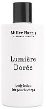 Parfumuri și produse cosmetice Miller Harris Lumiere Doree - Loțiune de corp