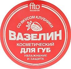 """Parfumuri și produse cosmetice Vaselină cosmetică pentru buze """"Hidratare și protecție"""" cu gust de căpșuni - FitoKosmetik"""