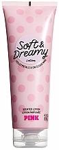 Parfumuri și produse cosmetice Loțiune de corp - Victoria's Secret Pink Soft Dreamy Body Lotion