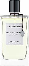 Parfumuri și produse cosmetice Van Cleef & Arpels Collection Extraordinaire California Reverie - Apă de parfum