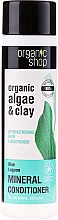 "Parfumuri și produse cosmetice Balsam de păr ""Strengthening. Blue Lagoon"" - Organic Shop Organic Algae and Pearl Mineral Conditioner"