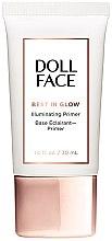 Parfumuri și produse cosmetice Primer pentru față - Doll Face Best In Glow Illuminating Primer