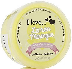 Parfumuri și produse cosmetice Scrub cu zahar pentru corp - I Love... Lemon Meringue Whipped Sugar Scrub