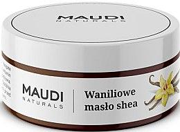 """Parfumuri și produse cosmetice Unt de Shea nerafinat """"Vanilie"""" - Maudi"""