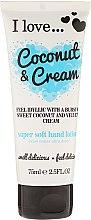 Parfumuri și produse cosmetice Loțiune delicată pentru mâini - I Love... Coconut & Cream Super Soft Hand Lotion