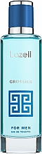 Parfumuri și produse cosmetice Lazell Grossier - Apă de toaletă