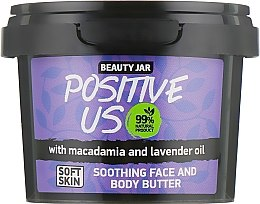 "Parfumuri și produse cosmetice Cremă de corp ""Positive Us"" - Beauty Jar Soothing Face And Body Butter"