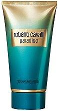 Parfumuri și produse cosmetice Roberto Cavalli Paradiso - Loțiune de corp