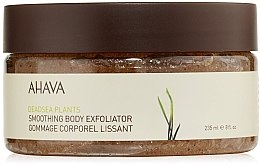 Parfumuri și produse cosmetice Scrub cu efect de netezire pentru corp - Ahava Deadsea Plants Smoothing Body Exfoliator