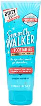Parfumuri și produse cosmetice Ulei pentru picioare - Dirty Works Smooth Walker Foot Butter