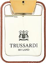 Parfumuri și produse cosmetice Trussardi My Land - Apă de toaletă (tester)