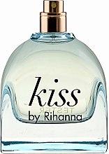 Parfumuri și produse cosmetice Rihanna Kiss by Rihanna - Apă de parfum (tester fără capac)