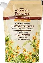 """Parfumuri și produse cosmetice Săpun lichid pentru mâini """"Cleaner"""" - Green Pharmacy Celandine Liquid Soap (doy-pack)"""