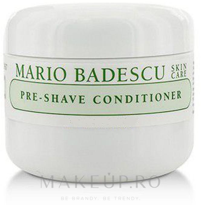 Gel-balsam pre-bărbierit - Mario Badescu Pre-Shave Conditioner — Imagine 59 ml