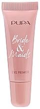 Parfumuri și produse cosmetice Bază pentru fard de pleoape - Pupa Bride & Maids Eye Primer