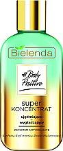 Parfumuri și produse cosmetice Concentrat pentru corp împotriva celulitei - Bielenda Body Positive Super Koncentrat