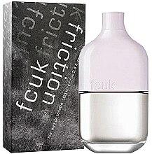 Parfumuri și produse cosmetice FCUK Friction Him - Apă de toaletă