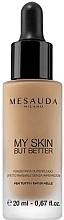 Parfumuri și produse cosmetice Fond de ten - Mesauda Milano My Skin But Better